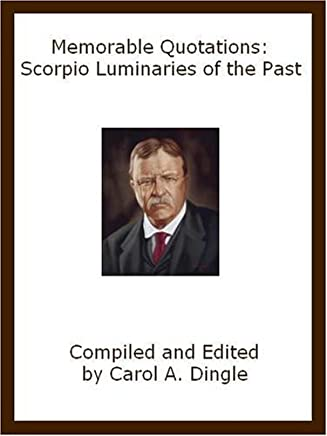 Memorable Quotations: Scorpio Luminaries of the Past (English Edition)