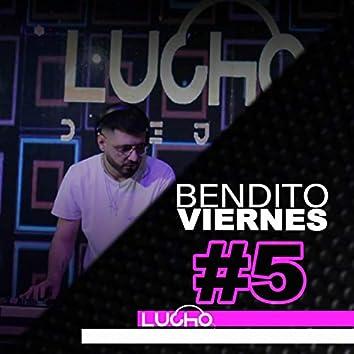 Bendito Viernes 5 Enganchado (Remix)