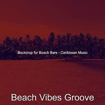 Backdrop for Beach Bars - Caribbean Music