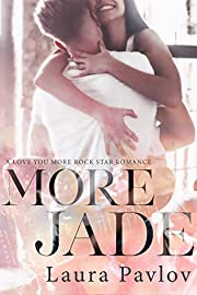 More Jade (A Love You More Rock Star Romance Book 1)