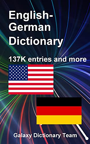 Englisch Deutsch Wörterbuch für Kindle, 137879 Einträge: English German Dictionary for Kindle, 137879 entries
