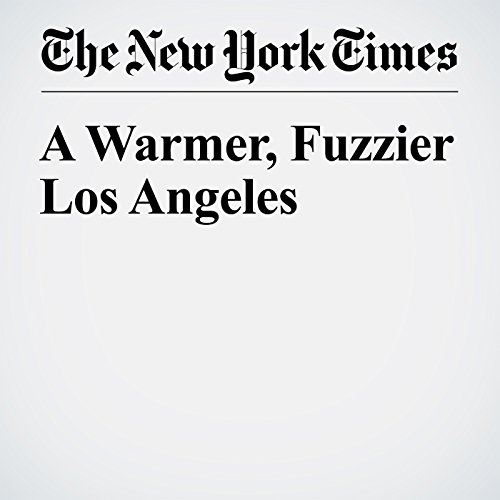 A Warmer, Fuzzier Los Angeles cover art