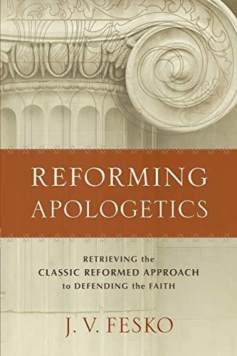 Image of Reforming Apologetics
