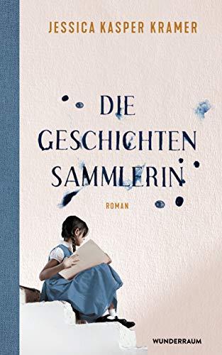 Buchseite und Rezensionen zu 'Die Geschichtensammlerin: Roman' von Jessica Kasper Kramer