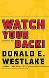 Watch Your Back! (Dortmunder Novels (Hardcover)) - Donald E. Westlake