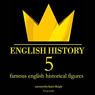 5 Famous English Historical Figures (English History) cover art