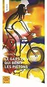 Le gars en vélo qui bénit les piétons par Rivals