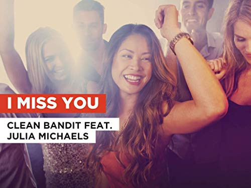 I Miss You in the Style of Clean Bandit feat. Julia Michaels