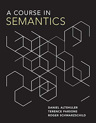 A Course in Semantics (The MIT Press)