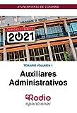 Auxiliares Administrativo. Temario Volumen 1: Ayuntamiento de Córdoba