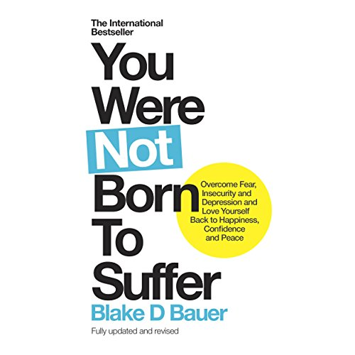 You Were Not Born to Suffer audiobook cover art
