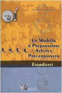 Un modello di preparazione atletica precampionato per esordienti