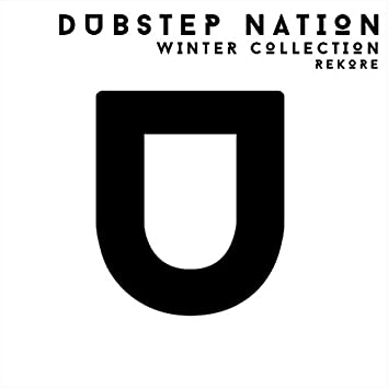 Dubstep Nation. Winter Collection. Rekore