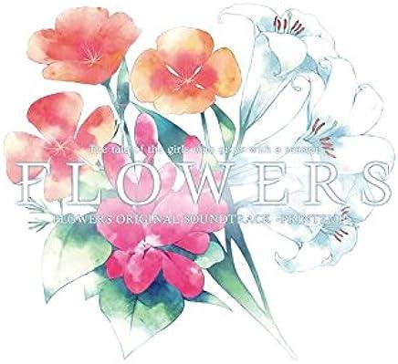 FLOWERS ORIGINAL SOUNDTRACK -PRINTEMPS-(初回限定版)