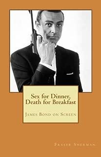 sex for dinner death for breakfast