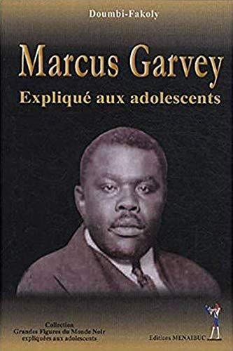 Marcus Garvey explicoulles aos adolescentes