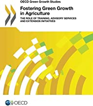 Fostering green growth in agriculture: the role of training, advisory services and extension initiatives