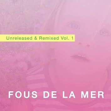 Unreleased & Remixed Vol. 1