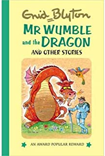 Mr Wumble and the Dragon and Other Stories by Enid Blyton - Hardcover