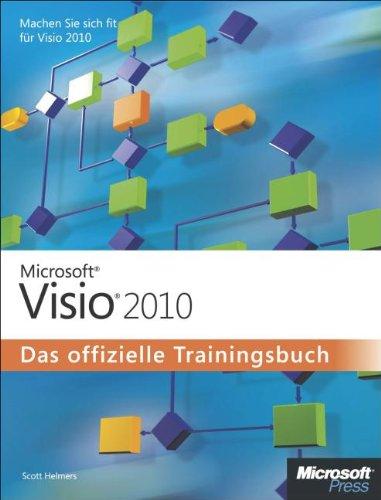 Microsoft Visio 2010 - Das offizielle Trainingsbuch