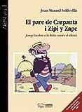 Pare De Carpanta I Zipi Y Zape, El (Argent Viu)