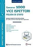Manuale Vice Ispettori Polizia di Stato. Manuale completo per tutte le prove
