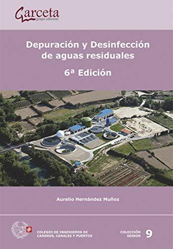 Depuración y desinfección de aguas residuales. 6ª Edición