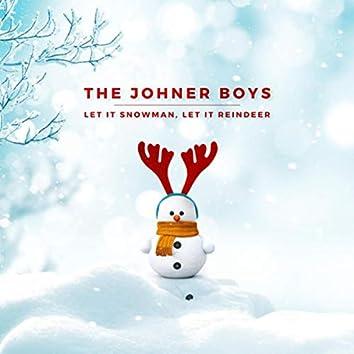 Let It Snowman, Let It Reindeer
