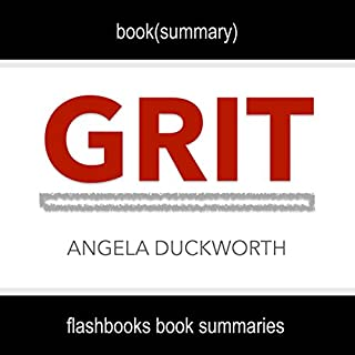 Summary and Analysis: Grit by Angela Duckworth audiobook cover art