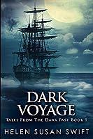 Dark Voyage: Large Print Edition