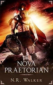 Nova Praetorian by [N.R. Walker]