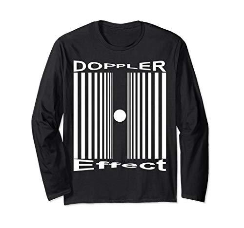 Sheldon Nerdy Doppler Effect Halloween Costume Science Gift Long Sleeve T-Shirt