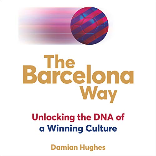 The Barcelona Way audiobook cover art