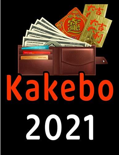 KAKEBO 2021: Libro de contabilidad personal / Administrar fácilmente y ahorrar más / Semanal-Mensual / Año 2021