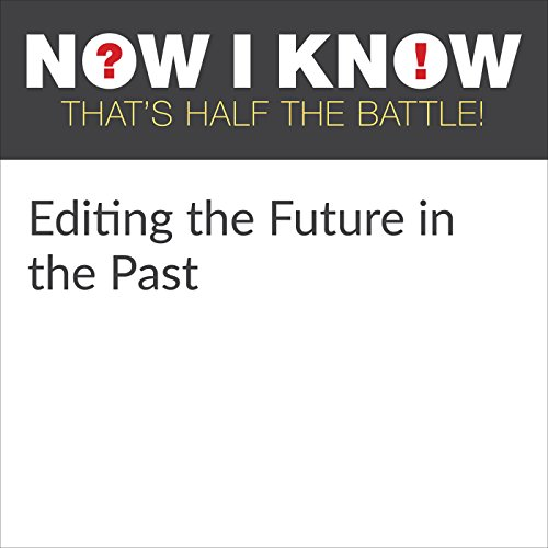 Editing the Future in the Past cover art