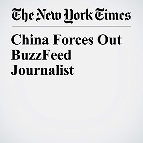 China Forces Out BuzzFeed Journalist copertina