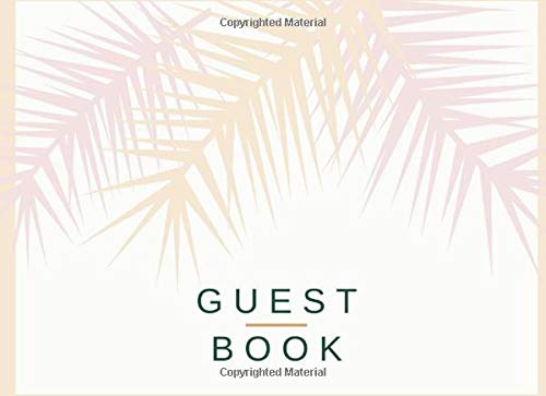 Guest Book:: Pretty Pale Pink and Cream Tropical Foliage: Birthday, Weddings, Bridal Shower, Baby Shower, Anniversary, Graduation, Retirement, and more. ( Modern Floral...