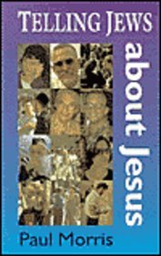Telling Jews about Jesus 0946462321 Book Cover