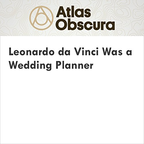 Leonardo da Vinci Was a Wedding Planner audiobook cover art