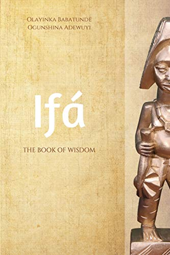 Ifa: The Book of Wisdom
