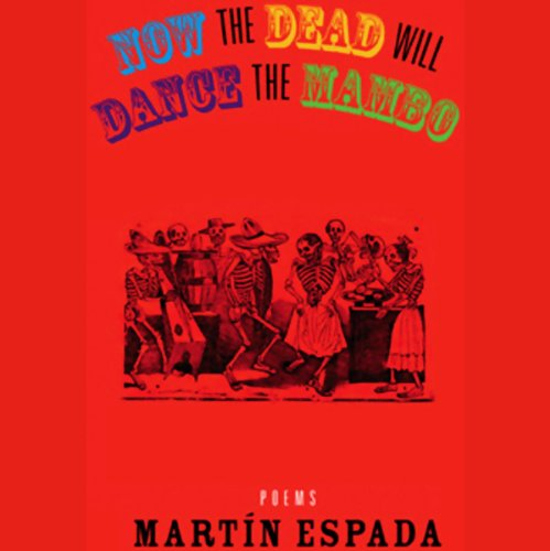 Now the Dead Will Dance the Mambo audiobook cover art