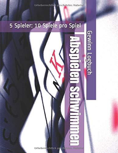 Abspielen Schwimmen - 5 Spieler: 10 Spiele pro Spiel - Gewinn Logbuch