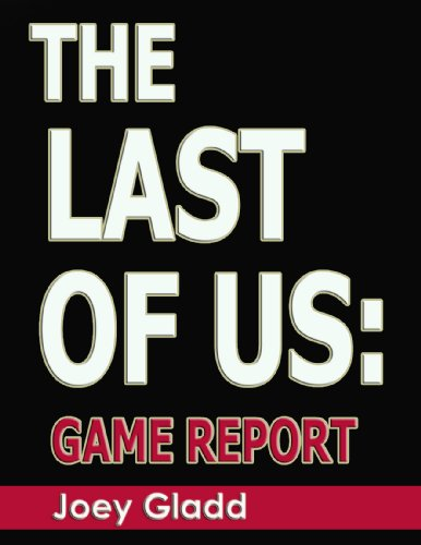 The Last of Us: Game Report (English Edition)