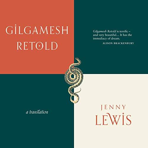 Gilgamesh Retold (Carcanet Classics) audiobook cover art