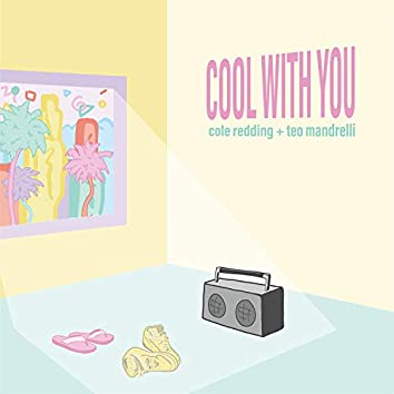 Cool With You