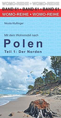 Mit dem Wohnmobil nach Polen: Teil 1: Der Norden (Womo-Reihe)