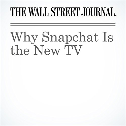 Why Snapchat Is the New TV copertina