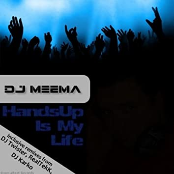 Hands up Is My Life