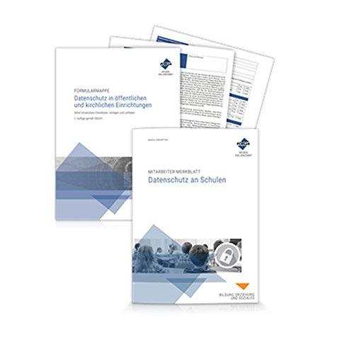 Datenschutz-Paket für Schulen: Sofort einsetzbare Checklisten und Leitfäden sowie Vorlagen zur Mitarbeiterunterweisung