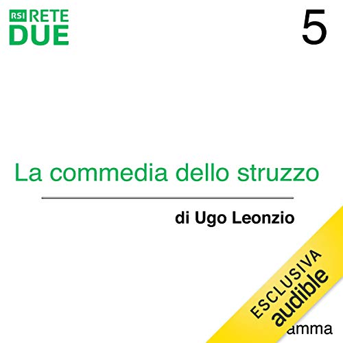 La commedia dello struzzo 5 audiobook cover art